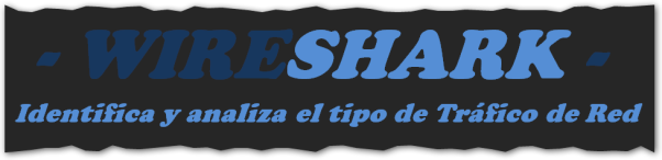 Básicos 18, Wireshark, parte. I, BLOG - 2