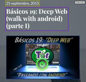 Básicos 19, Deep Web, walk with android, BLOG - 037