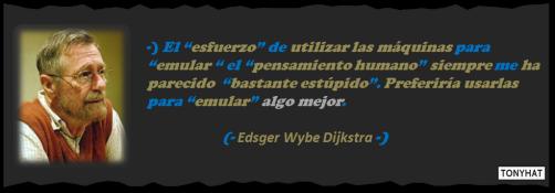 Captura: Edsger Wybe Dijkstra (Científico de la Computación y físico) :)