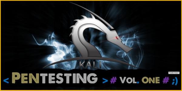 Kali Linux, LTP, Vol. One, BLOG - 004
