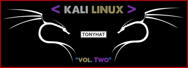 Kali Linux, LTP, Vol. Two, BLOG - 002