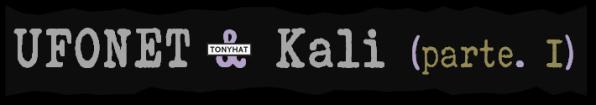 UFONET, Kali, 1, BLOG - 002